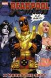 Deadpool Vol.3: X Marks The Spot by  Shawn Crystal Daniel Way - Paperback - from Ria Christie Collections and Biblio.com