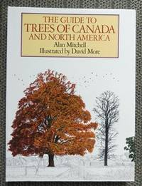 image of THE GUIDE TO TREES OF CANADA AND NORTH AMERICA.