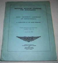 NACA-University Conference on Aerodynamics, a Compilation of the Papers Presented, 1948