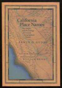 California Place Names ;  The Origin and Etymology of Current Geographical  Names  The Origin and Etymology of Current Geographical Names