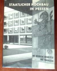 Staatlicher Hochbau In Hessen Chmielorz by  Erhard Persicke - 1st  - 1962 - from CANFORD BOOK CORRAL and Biblio.co.uk