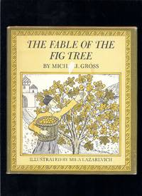The Fable of the Fig Tree