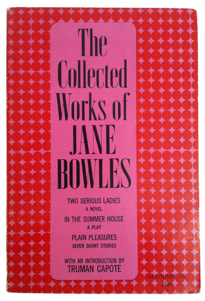 The Collected Works of Jane Bowles