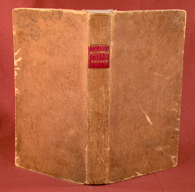1823. (The Millenial Church). A SUMMARY VIEW OF THE MILLENIAL CHURCH, Or United Society of Believers...