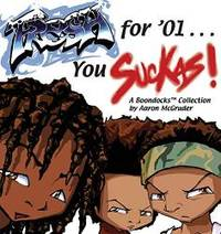 image of Fresh For '01... You Suckas: A Boondocks Collection