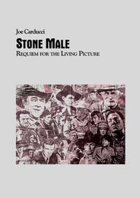 Stone Male by Joe Carducci - Paperback - First Edition - 04-26-2016 - from Night Heron Books and Biblio.com