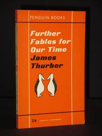 Further Fables for Our Time: (Penguin Book No. 1504)