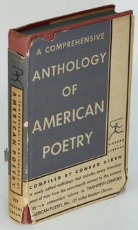 A Comprehensive Anthology of American Poetry (Modern Library #101.3)