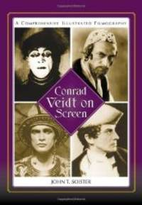 image of Conrad Veidt on Screen: A Comprehensive Illustrated Filmography