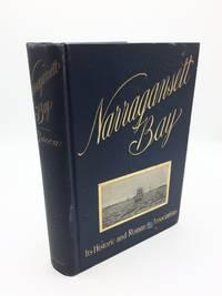 Narragansett Bay: Its Historic and Romantic Associations