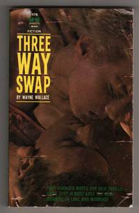 """Three Way Swap [""""They Changed Mates for New Thrills.""""]"""