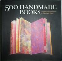 500 Handmade Books. Inspiring Inspirations of a Timeless Form