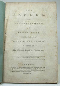 The Pannel. An Entertainment of Three Acts. Altered from the Comedy of 'Tis Well It's No...