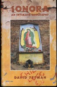 Sonora: An Intimate Geography (University of Arizona Southwest Center Book)