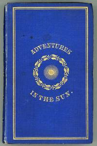 HELIONDÉ; OR, ADVENTURES IN THE SUN ... Second Edition. (Revised and Corrected.)