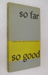 So Far So Good  Poems 1938 - 1968