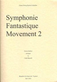 Symphonie Fantastique, Movement 2  arranged for String Quartet