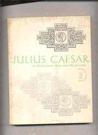 image of JULIUS CAESAR IN SHAKESPEARE, SHAW AND THE ANCIENTS  (Prepublication Copy  <ARC>)