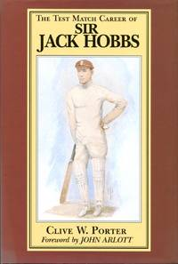 image of The Test Match Career of Sir Jack Hobbs