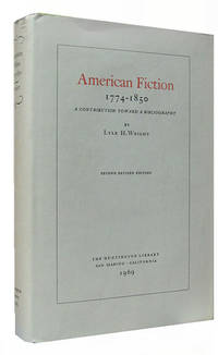 image of American Fiction 1774-1850. A Contribution Toward a Bibliography