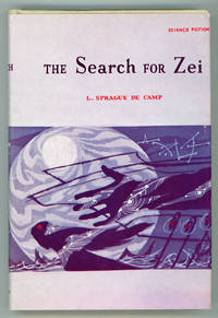 THE SEARCH FOR ZEI by L  Sprague De Camp - First Edition