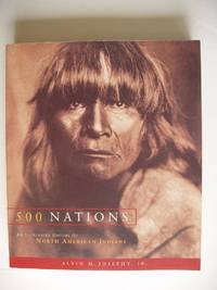 image of 500 Nations  -  An Illustrated History of North American Indians