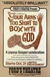 Your Arms too Short to Box with God. A Joyous Gospel celebration.
