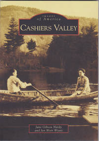 Cashiers Valley (North Carolina) (Images of America)
