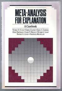 Meta-Analysis for Explanation.  A Casebook