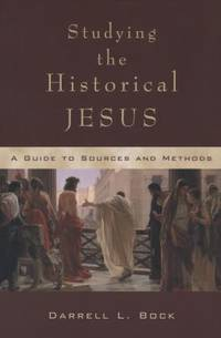 image of Studying the Historical Jesus : A Guide to Sources and Methods