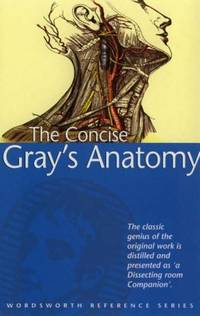 The Concise Gray's Anatomy (Wordsworth Reference) by C.H. Leonard - Paperback - from World of Books Ltd (SKU: GOR001961904)