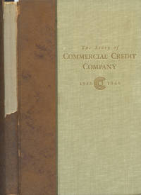 THE STORY OF COMMERCIAL CREDIT 1912-1945