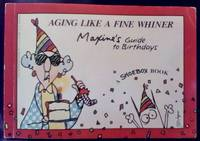 Aging Like a Fine Whiner: Maxine's Guide to Birthdays