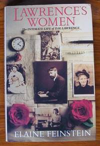 Lawrence's Women: The Intimate Life of D. H. Lawrence