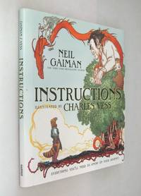 Instructions by  Neil Gaiman - First Printing of the First  Edition - 2010 - from Renaissance Books (SKU: 13811)