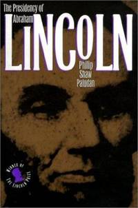 The Presidency of Abraham Lincoln