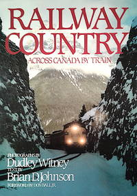 image of Railway Country: Across Canada by Train
