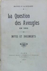 La question des aveugles en 1910 - Notes et documents.