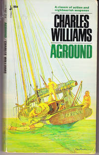 Aground by  Charles Williams - 1st Printing - 1971 - from John Thompson and Biblio.com