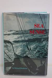 Sea sense;  Safety afloat in terms of sail, power, and multihull boat  design, construction rig, equipment, coping with emergencies, and boat  management in heavy weather