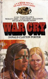 War Cry (White Indian #7)