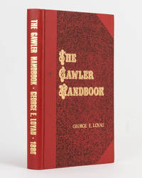 The Gawler Handbook. A Record of the Rise and Progress of that important Town; to which are added Memoirs of McKinlay the Explorer and Dr Nott