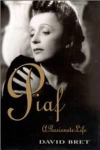 Piaf: The Definitive Biography