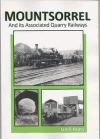 image of Mountsorrel and its Associated Quarry Railways
