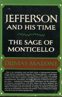 The Sage Of Monticello; Volume Six Of Jefferson And His Time