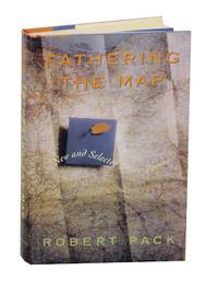 Fathering the Map: New and Selected Later Poems