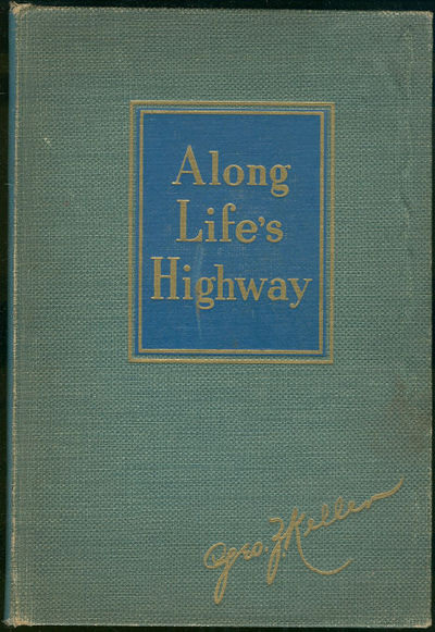 ALONG LIFE'S HIGHWAY, Keller, George