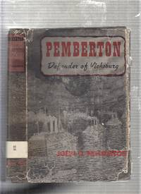 Pemberton: Defender Of Vicksberg (presentation copy)