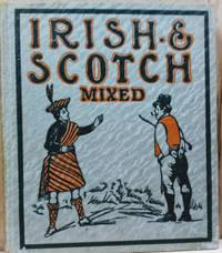 Irish and Scotch Mixed:  An Irish Bull