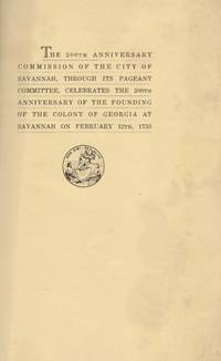 Pageant book celebrating the 200th anniversary of the founding of the Colony of Georgia, February...